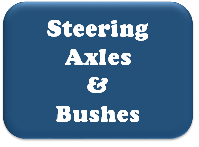 Steering, Axles & Bushes